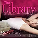 The Library: An Erotic Story | Roxy Hart