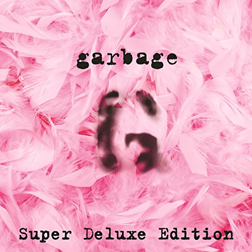 Garbage (20th Anniversary Supe...