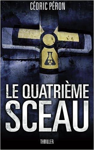 Cédric Péron (2016) – Le Quatrième Sceau