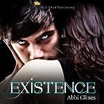 Existence   Abbi Glines