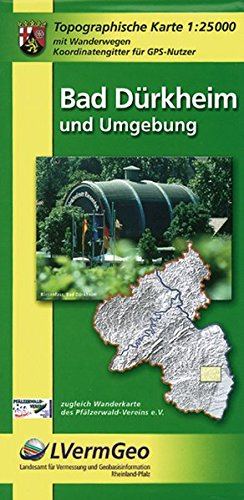 Bad Dürkheim und Umgebung (W) (Freizeitkarten Rheinland-Pfalz 1:15000 /1:25000)