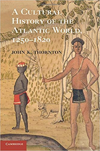 African and african in the making of the atlantic world summary