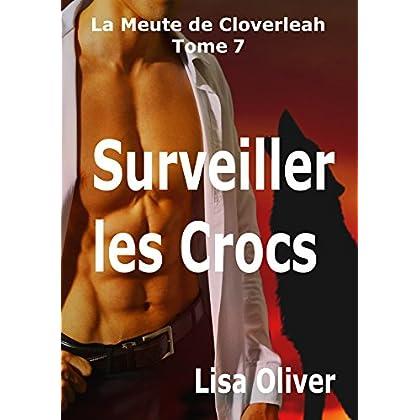 Surveiller les Crocs (La Meute de Cloverleah t. 7) (French Edition)