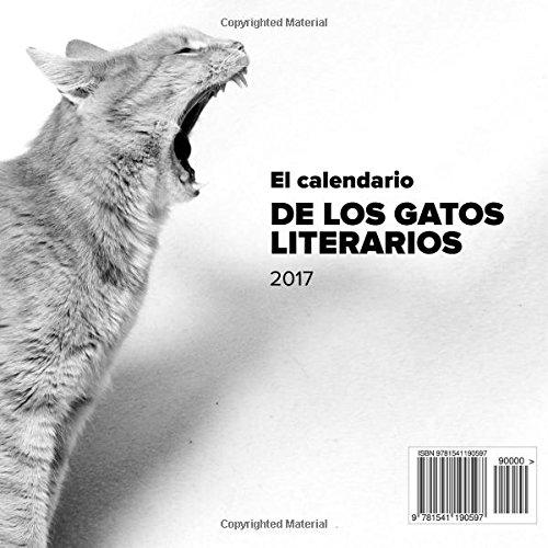 El calendario de los gatos literarios 2017 (Spanish Edition): Phactory Press: 9781541190597: Amazon.com: Books