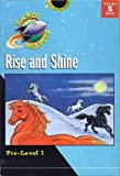 Rise and Shine: Pre Level 1 : Dreams from God/Bride Away/Be Glad/Up and Down/The Girls Watch (Rocket Readers: Rise and Shine)