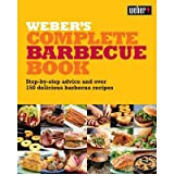 [ WEBER'S COMPLETE BARBECUE BOOK STEP-BY-STEP ADVICE AND OVER 150 DELICIOUS BARBECUE RECIPES BY PURVIANCE, JAMIE](AUTHOR)PAPERBACK