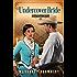 Undercover Bride (Undercover Ladies Book 2)