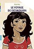 """Afficher """"Le voyage de Fatimzahra"""""""
