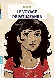 Le voyage de Fatimzahra par Kochka