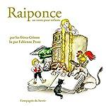Raiponce (Les plus beaux contes pour enfants) |  Frères Grimm