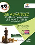 39 Years IIT-JEE Advanced + 15 yrs JEE Main Topic-wise Solved Paper Mathematics with Free eBook