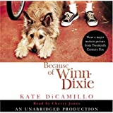 Because of Winn-Dixie by DiCamillo, Kate (2004) Audio CD