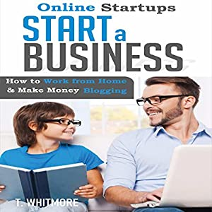 Online Startups: Start a Business Audiobook
