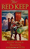 The Red Keep, Allen French, 1883937299