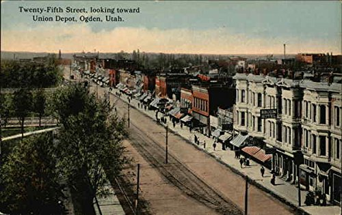 Utah Ogden Union (Twenty-Fifth Street Looking TOward Union Depot Ogden, Utah Original Vintage Postcard)