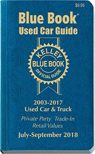 Kelley Blue Book Consumer Guide Used Car Edition  Consumer Edition Jul   Sept 2018
