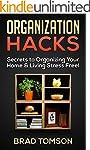 Organization Hacks: Secrets to Organi...