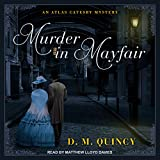 Murder in Mayfair: Atlas Catesby Mystery Series, Book 1