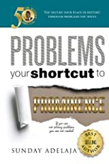 Problems Your Shortcut To Prominence Paperback