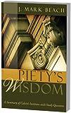 Piety's Wisdom, J. Mark Beach, 1601780826