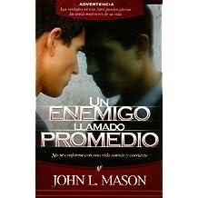 Un enemigo llamado promedio / An Enemy Called Average (Spanish Edition)