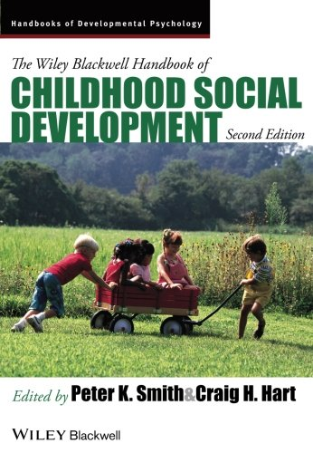 The Wiley-Blackwell Handbook of Childhood Social Development (Blackwell Handbook)