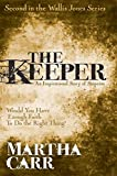 img - for The Keeper: Second in the Wallis Jones Series book / textbook / text book