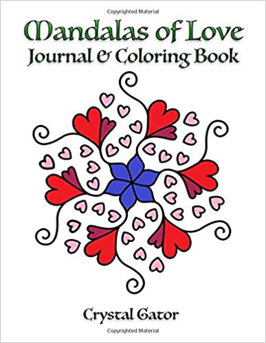 Mandalas of Love Journal and Coloring Book