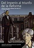 img - for Del Imperio al triunfo de la Reforma book / textbook / text book
