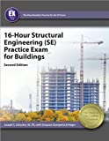 16-Hour Structural Engineering (SE) Practice Exam for Buildings, 2nd Ed
