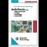 Reihe: Klinikalltag Anästhesie  Anästhesie in der Allgemeinchirurgie, Urologie, Gynäkologie und Geburtshilfe (German Edition)