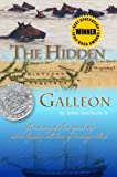 The Hidden Galleon: The true story of a lost Spanish ship and the legendary wild horses of Assateague Island