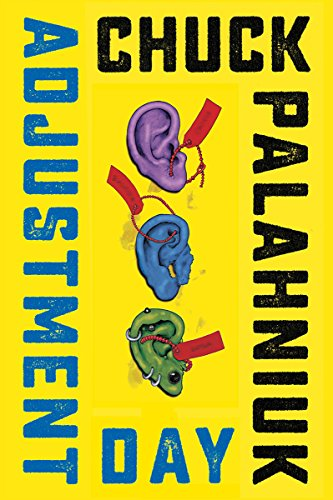 Product picture for Adjustment Day: A Novel by Chuck Palahniuk