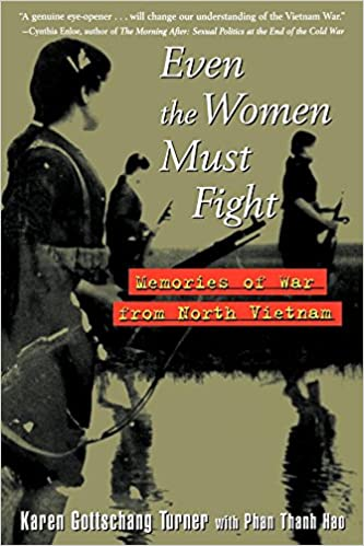 Amazon even the women must fight memories of war from north even the women must fight memories of war from north vietnam fandeluxe