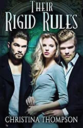 Their Rigid Rules (The Chemical Attraction Series) (Volume 3)