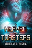 A Heaven For Toasters: A Sci-Fi Crime Romance set on the Greek Islands