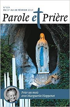 Parole et Prière nº 104 février 2019: Marguerite Hoppenot