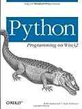 By Mark Hammond Python Programming On Win32: Help