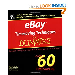 eBay Timesaving Techniques for Dummies Publisher: For Dummies Marsha Collier