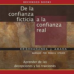 De la confianza ficticia a la confianza real [From Fantasy Trust To Real Trust (Texto Completo)]