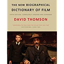 The New Biographical Dictionary Of Film 5Th Ed by David Thomson (2010-11-04)