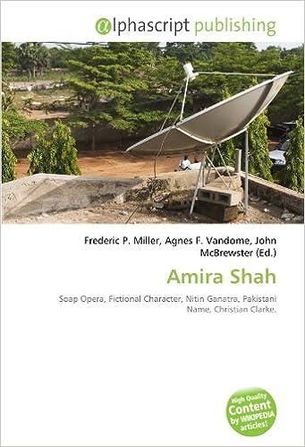 Amira Shah: Soap Opera, Fictional Character, Nitin Ganatra ...