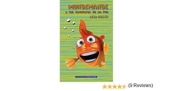 Mundimandi y las Aventuras de un Pez eBook: Luna Godoy: Amazon.es ...