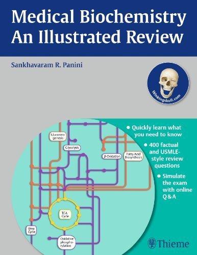 Medical Biochemistry - An Illustrated Review by Sankhavaram R. Panini (2013-07-30) ()