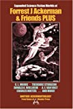 Expanded Science Fiction Worlds of Forrest J. Ackerman and Friends, Forrest J. Ackerman, 0918736269