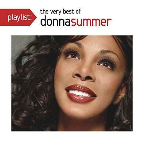 Playlist: The Very Best Of Donna Summer (Playlist The Very Best Of)