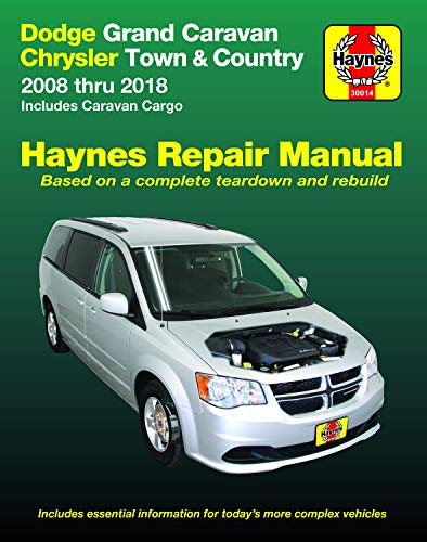 Dodge Grand Caravan & Chrysler Town & Country (08-18) (Including Caravan Cargo) Haynes Manual (Does not include information specific to all-wheel ... exclusion noted.) (Haynes Repair - Dodge Manual Caravan