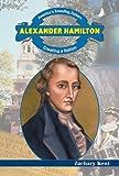 Alexander Hamilton, Zachary Kent, 0766021815