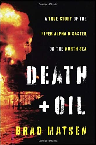 spiral to disaster piper alpha