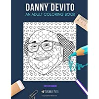 DANNY DEVITO: AN ADULT COLORING BOOK: A Danny DeVito Coloring Book For Adults